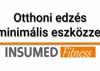 INSUMED Fitness otthoni edzés